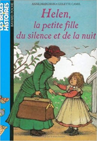 anne-marchon-helen-keller-petite-fille-nuit-silence-bayard